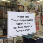 Please Note: The Post-apocalyptic Fiction section has been moved to Current Affairs